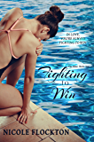 Fighting to Win (The Elite Book 1)