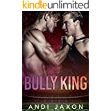 Bully King: An MM Bully Romance