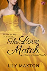 The Love Match (Sisters of Scandal Book 3) Kindle Edition