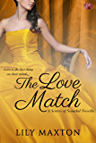 The Love Match (Sisters of Scandal Book 3)