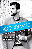 So Screwed (Bad Behavior)