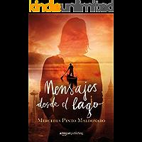 Mensajes desde el lago (Cartas y mensajes nº 2) (Spanish Edition)