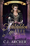 A Forbidden Life (Lord Hawkesbury's Players Book 3)