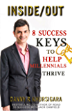 Inside/Out: 8 Success Keys to Help Millennials Thrive