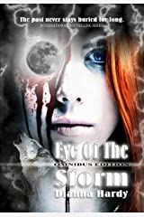 Eye of the Storm: Omnibus Edition Kindle Edition