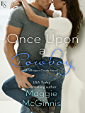 Once Upon a Cowboy: A Whisper Creek Novel