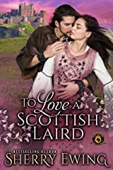 To Love a Scottish Laird: De Wolfe Pack Connected World Kindle Edition