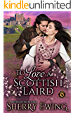 To Love a Scottish Laird: De Wolfe Pack Connected World