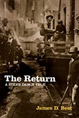 The Return (A Steve Dancy Tale Book 4) Kindle Edition