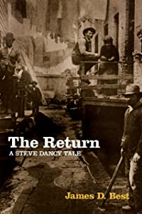 The Return (A Steve Dancy Tale Book 4)