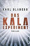 Das KALA-Experiment: Thriller