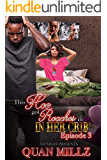 This Hoe Got Roaches In Her Crib: Episode 3 - THE FINALE