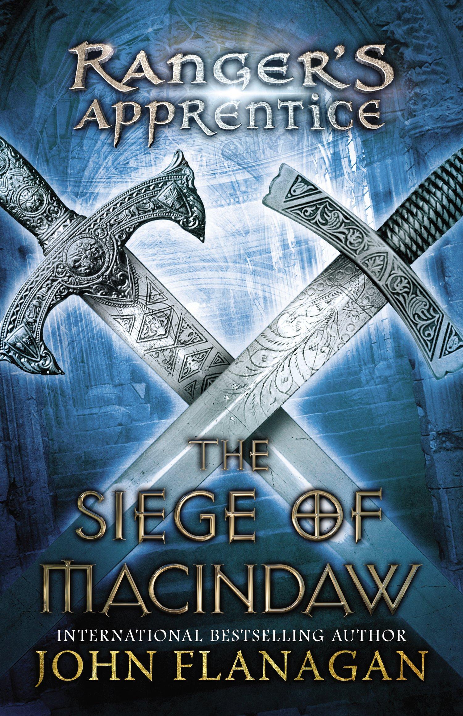 The Siege Of Macindaw: Book Six (ranger's Apprentice): John A Flanagan:  9780142415245: Amazon: Books