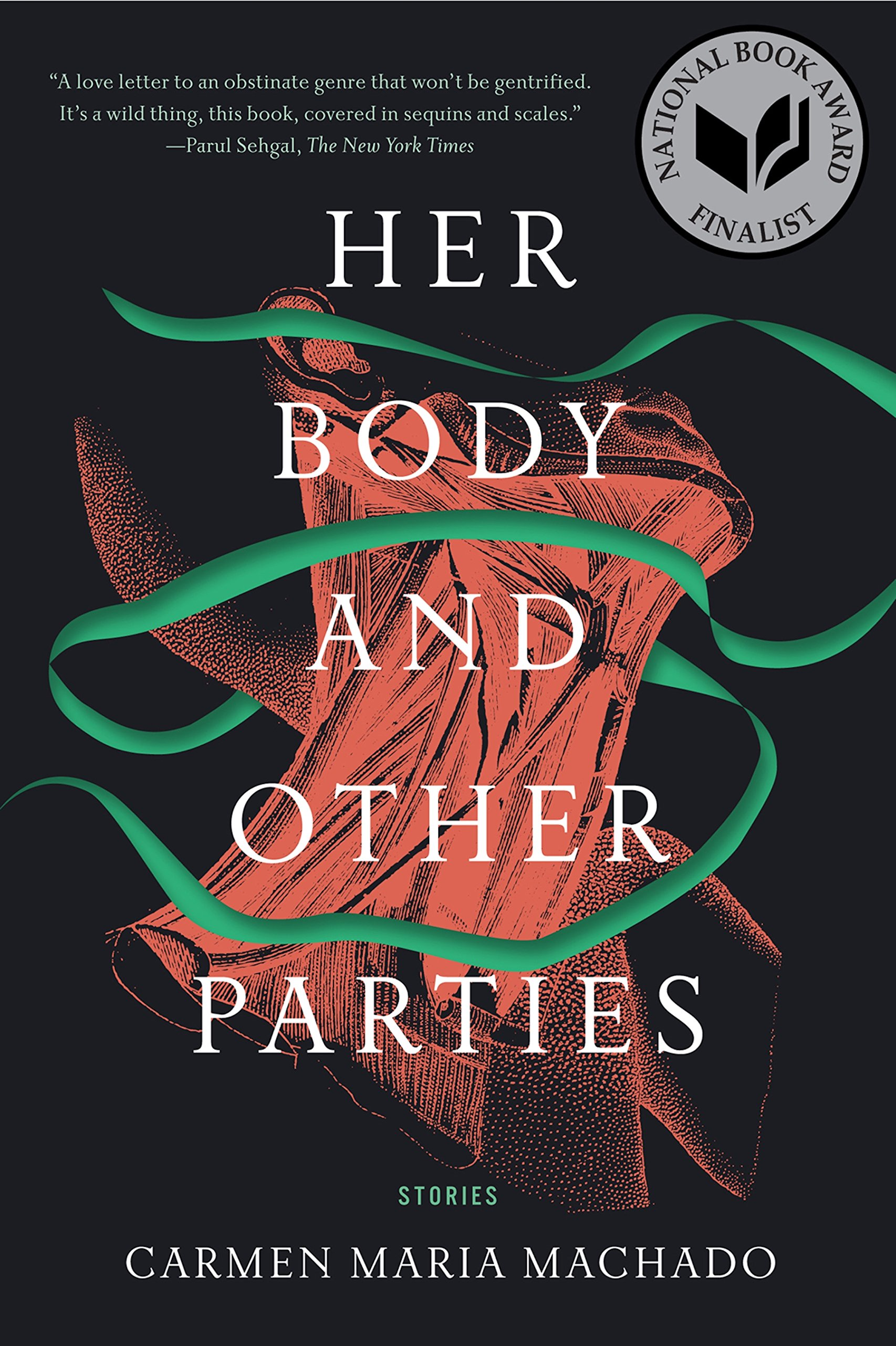 Her Body and Other Parties: Stories: Amazon.co.uk: Carmen Maria Machado:  9781555977887: Books