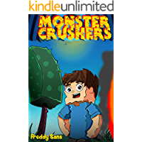 MonsterCrushers: ATTENTION!!! If You Like Zombie Wars! Redstone Islands or wimpy baby pig cows or Dank Dog Cat Noob Memes, Then This book is for You (English Edition)