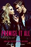 Promise it All (Blinded by Love Book 2)