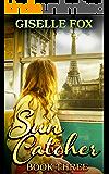 Sun Catcher - Book Three