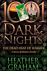 The Dead Heat of Summer: A Krewe of Hunters Novella Kindle Edition