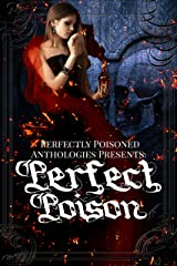 Perfect Poison: An Anthology Kindle Edition