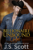 Billionaire Unbound ~ Chloe: A Billionaire's Obsession Novel (The Billionaire's Obsession Book 8)