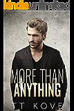More Than Anything: More Than Anything 1 (Something More Book 3)