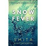 Snow Fever: A Spine-Tingling Techno-Thriller Novella (Retribution)