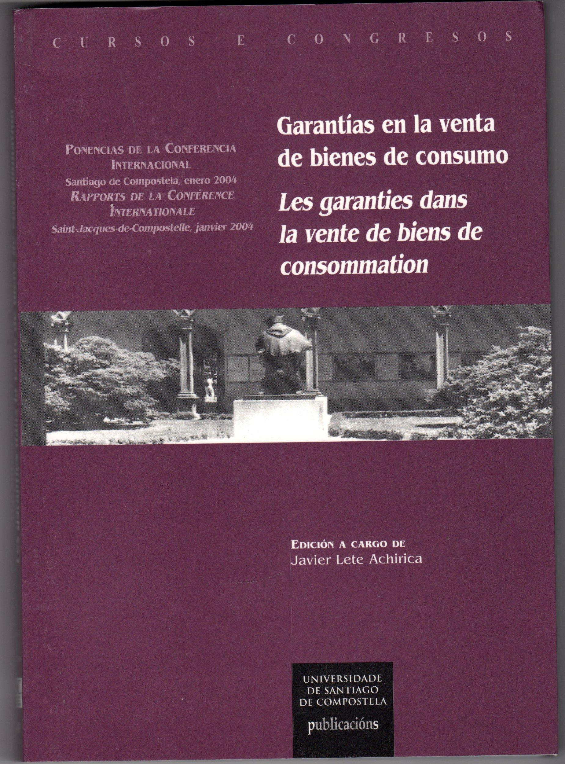 Cc/149-Garantias En La Venta de Bienes de Consumo: Amazon.es: Javier Lete Achirica: Libros