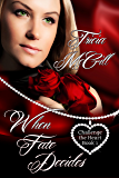 When Fate Decides (Challenge the Heart Book 1)
