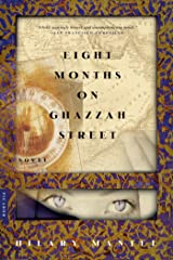Eight Months on Ghazzah Street: A Novel Kindle Edition
