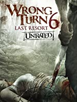 Wrong Turn 6: Last Resort Unrated