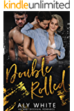 Double Rolled: An MMF Bisexual Romance