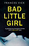 Bad Little Girl: A gripping psychological thriller with a BRILLIANT twist