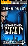 Diminished Capacity: David Brunelle Legal Thriller #10 (David Brunelle Legal Thrillers)