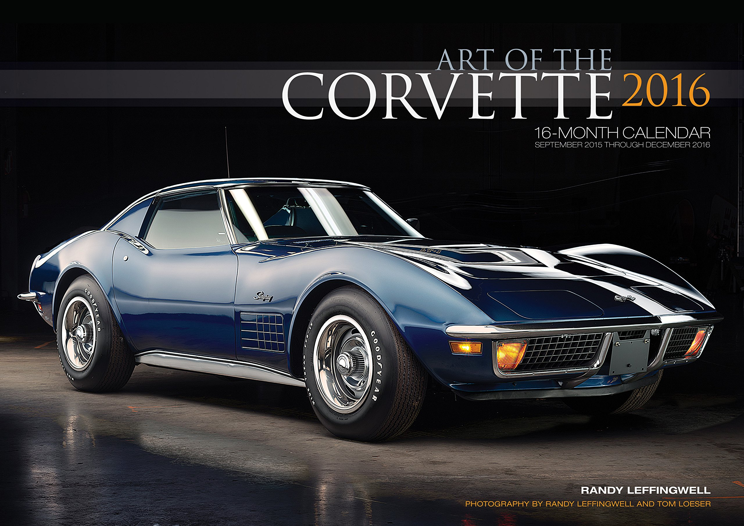 Art of the Corvette Deluxe 2016: 16-Month Calendar September 2015 through December 2016 - Includes 17x12 Art Print 1966 Sting Ray L72 Convertible PDF