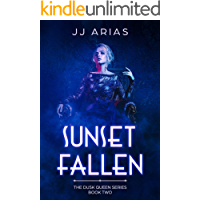 Sunset Fallen: Book Two in the Dusk Queen Series book cover
