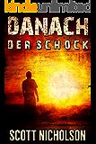 Der Schock: Ein postapokalyptischer Thriller (Danach 1)