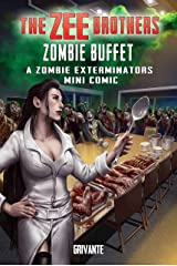 The Zee Brothers: Zombie Buffet Mini Comic (Zombie Exterminators) Kindle Edition