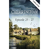 Cherringham - Episode 25 - 27: A Cosy Crime Compilation (Cherringham: Crime Series Compilations Book 9)