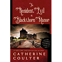 The Resident Evil at Blackthorn Manor (Kindle Single) (Grayson Sherbrooke's Otherworldly Adventures Book 2)