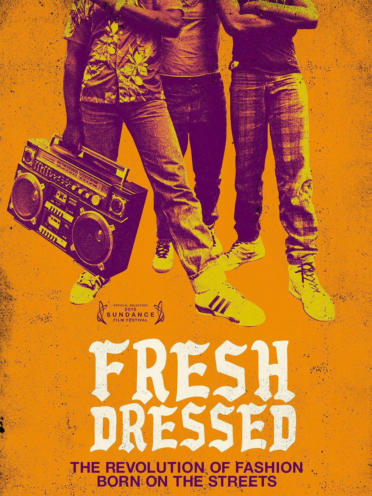 Fresh Dressed on Amazon Prime Video UK