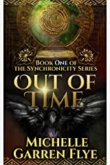 Out of Time (Synchronicity Book 1) Kindle Edition