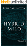 Milo: Hybrid (French Edition)