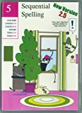 Volume 5 - Sequential Spelling DVD-ROM, NEW Version 2.5 (Classic Series 2014)