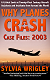 Why Planes Crash Case Files: 2003