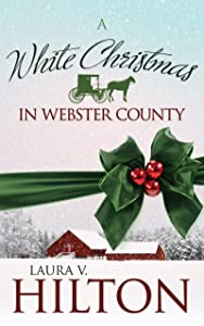 A White Christmas in Webster County (The Amish of Webster County)