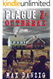 Plague Z: Outbreak - A Zombie Apocalypse Novel