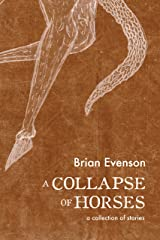 A Collapse of Horses Paperback