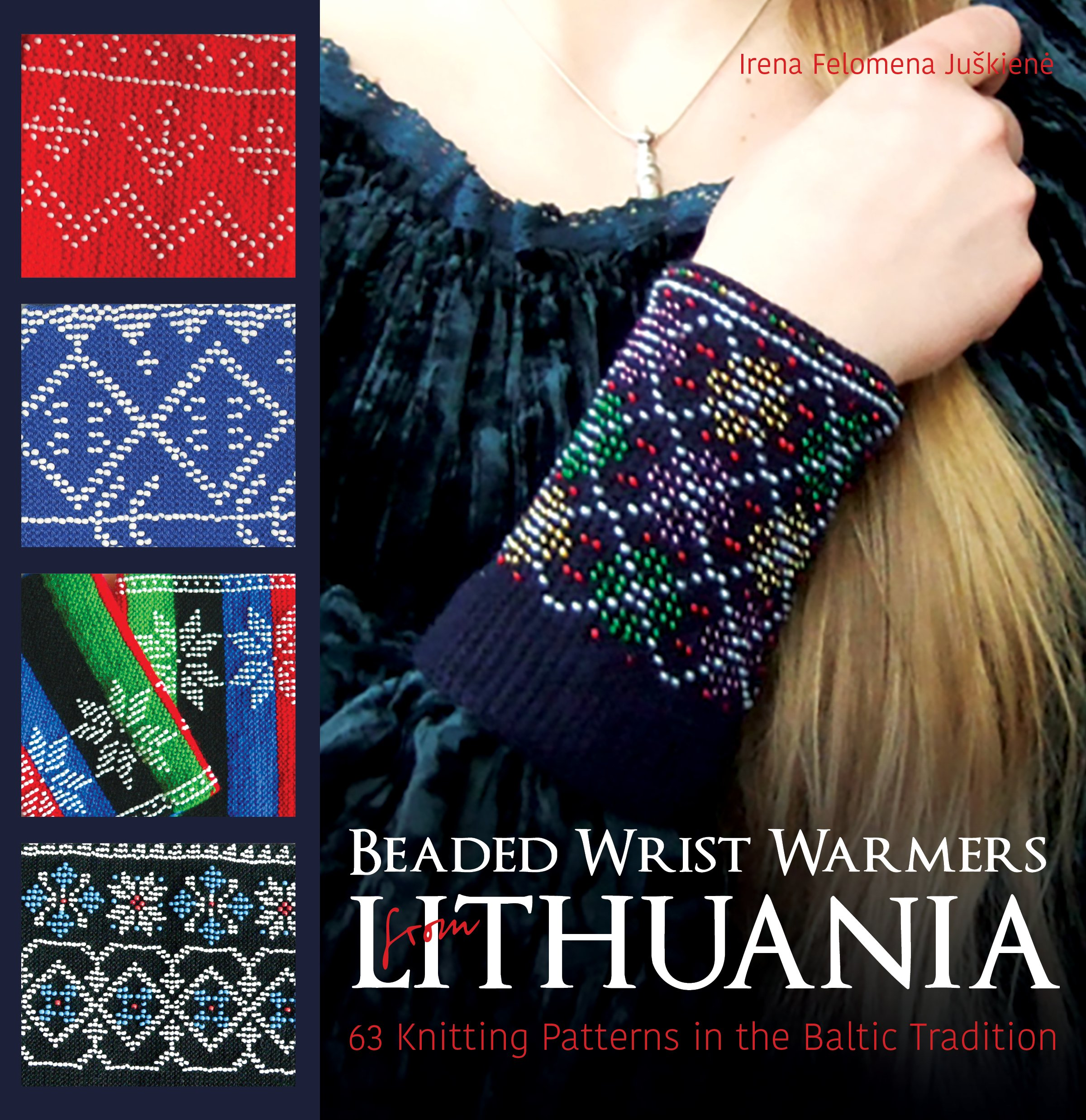 Beaded Wrist Warmers from Lithuania: 63 Knitting Patterns in the ...