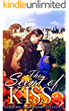 The Scent of a Kiss: HIGHLANDER ((Scottish Historical Arranged Marriage Protector Romance Collection))