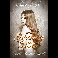 Birching His Bride (Domestic Discipline Series Book 1) (English Edition)